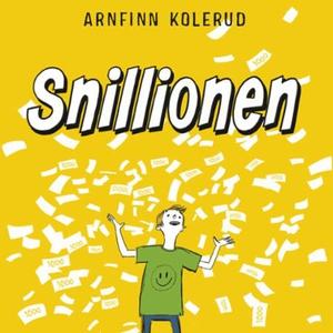 Snillionen (lydbok) av Arnfinn Kolerud