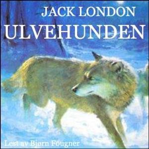 Ulvehunden (lydbok) av Jack London