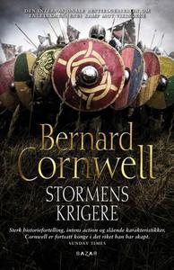 Stormens krigere (ebok) av Bernard Cornwell