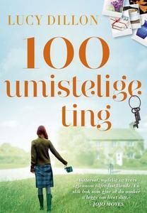 100 umistelige ting (ebok) av Lucy Dillon