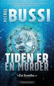 Tiden er en morder (ebok) av Michel Bussi
