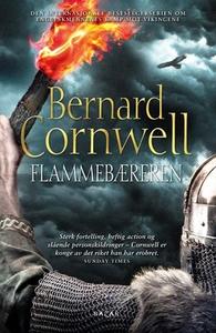 Flammebæreren (ebok) av Bernard Cornwell