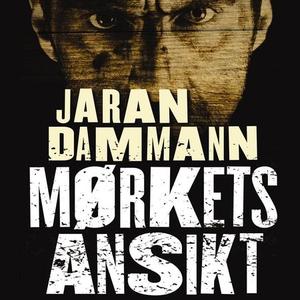 Mørkets ansikt (lydbok) av Jaran Dammann