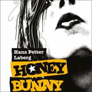 HoneyBunny (lydbok) av Hans Petter Laberg