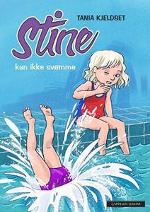 Stine kan ikke svømme (ebok) av Tania Kjeldse