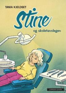 Stine og skoletannlegen (ebok) av Tania Kjeld