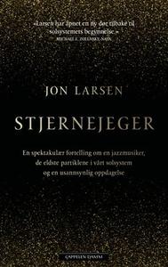 Stjernejeger (ebok) av Jon Larsen