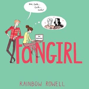 Fangirl (lydbok) av Rainbow Rowell