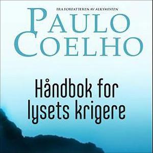 Håndbok for lysets krigere (lydbok) av Paulo