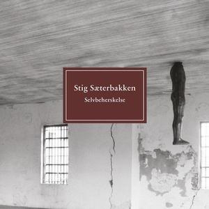 Selvbeherskelse (lydbok) av Stig Sæterbakken