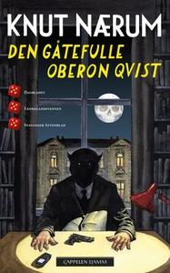 Den gåtefulle Oberon Qvist (ebok) av Knut Nær
