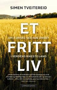 Et fritt liv (ebok) av Simen Tveitereid