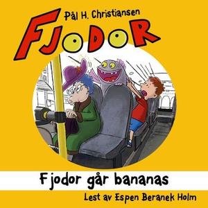Fjodor går bananas (lydbok) av Pål H. Christi