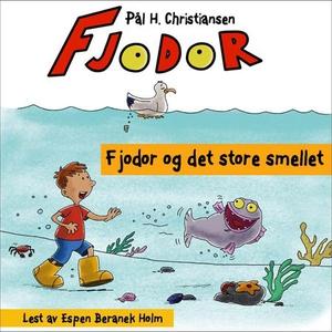 Fjodor og det store smellet (lydbok) av Pål H