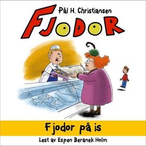 Fjodor på is (lydbok) av Pål H. Christiansen