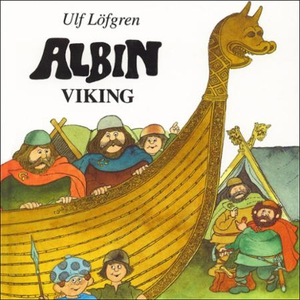Albin Viking (lydbok) av Ulf Löfgren
