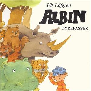 Albin dyrepasser (lydbok) av Ulf Löfgren