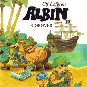 Albin sjørøver (lydbok) av Ulf Löfgren