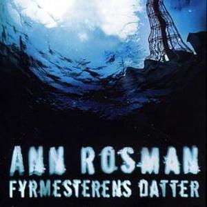 Fyrmesterens datter (lydbok) av Ann Rosman