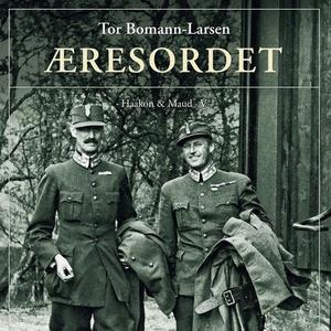 Æresordet (lydbok) av Tor Bomann-Larsen