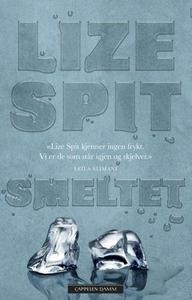 Smeltet (ebok) av Lize Spit