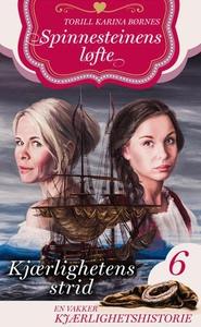 Kjærlighetens strid (ebok) av Torill Karina B