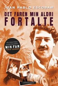 Pablo Escobar (ebok) av Juan Pablo Escobar