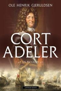 Cort Adeler (ebok) av Ole Henrik Gjeruldsen