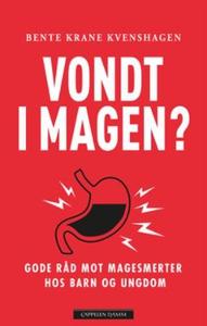 Vondt i magen? (ebok) av Bente Krane Kvenshag