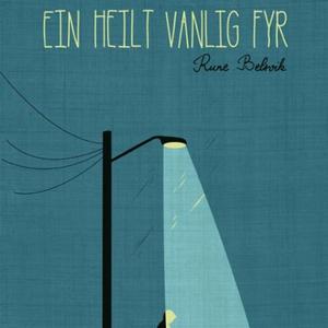Ein heilt vanlig fyr (lydbok) av Rune Belsvik