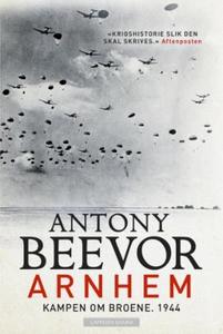 Arnhem (ebok) av Antony Beevor