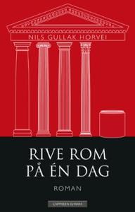 Rive Rom på én dag (ebok) av Nils Gullak Horv