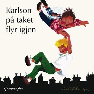 Karlson på taket flyr igjen (lydbok) av Astri