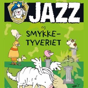 Jazz og smykketyveriet (lydbok) av Lesley Gib