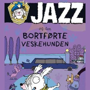 Jazz og den bortførte veskehunden (lydbok) av