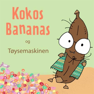 Kokosbananas og tøysemaskinen (lydbok) av Rol