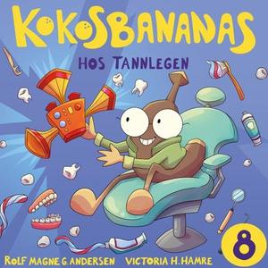 Kokosbananas hos tannlegen (lydbok) av Rolf M