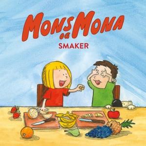 Mons og Mona smaker (lydbok) av Pål H. Christ