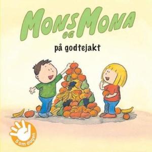 Mons og Mona på godtejakt (lydbok) av Pål H.