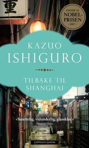 Tilbake til Shanghai (ebok) av Kazuo Ishiguro