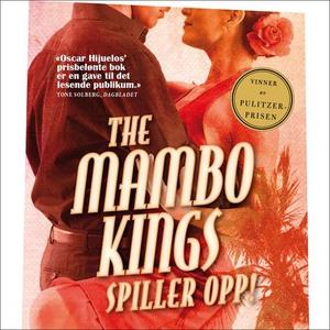 The Mambo Kings spiller opp! (lydbok) av Osca