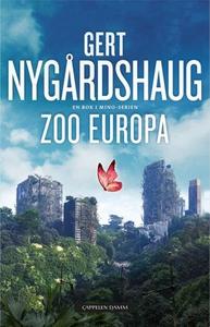 Zoo Europa (ebok) av Gert Nygårdshaug