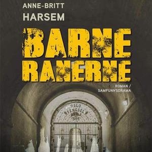 Barneranerne (lydbok) av Anne-Britt Harsem