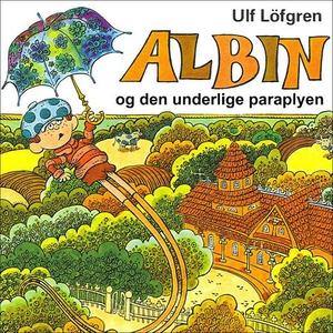 Albin og den underlige paraplyen (lydbok) av