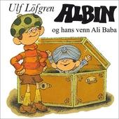 Albin og hans venn Ali Baba