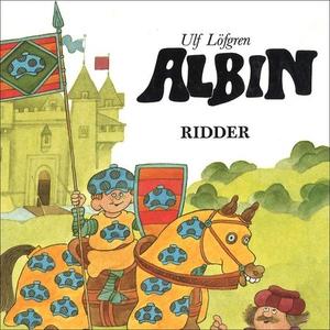 Albin ridder (lydbok) av Ulf Löfgren