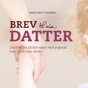Brev til min datter (lydbok) av Anne-Britt Ha
