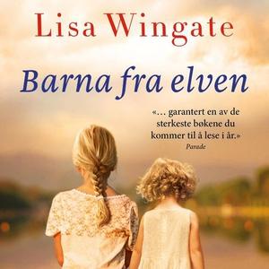 Barna fra elven (lydbok) av Lisa Wingate