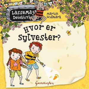Hvor er Sylvester? (lydbok) av Martin Widmark