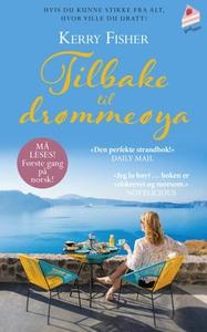 Tilbake til drømmeøya (ebok) av Kerry Fisher